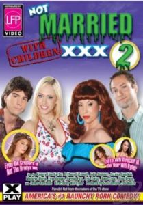 Not Married With Children XXX 2 (2009)