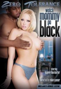 Watch Mommy Go Black (2014)