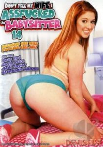 Don't Tell My Wife I Assfucked the Babysitter 14 (2014)