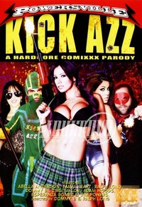 Kick Azz XXX Parody 2010