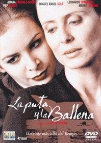 La Puta y la Ballena - The Whore and the Whale
