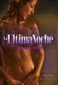 La Ultima Noche - La Primera Noche 3 (2005)
