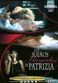 Los sueños humedos de Patrizia 2000