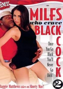 MILFS Who Crave Black Cock 2 (2013)