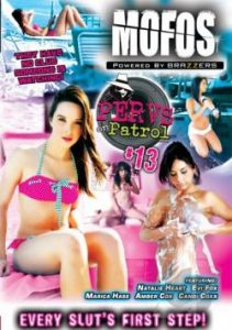 Pervs On Patrol 13 (2013)