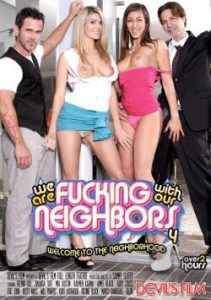 We Are Fucking With Our Neighbors 4 (2014)