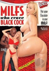 MILFS Who Crave Black Cock 2012