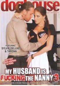 My Husband Is Fucking The Nanny 3 (2011)