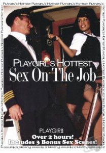 Playgirls Hottest Sex On The Job 2011