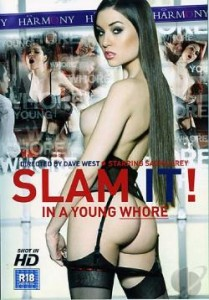Slam It In A Young Whore 2008