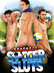 Bareback Soccer Sluts 2010