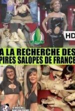 Á la Recherche des Pires Salope de France 2014