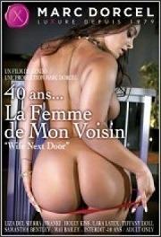 40 Años, La Mujer de mi Vecino (La Femme de Mon Voisin) 2013