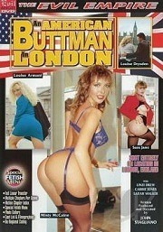 American Buttman In London 2004