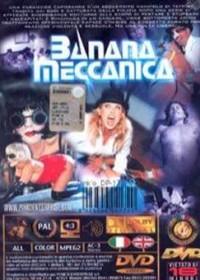 Banana Meccanica 2000