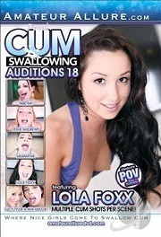 Cum Swallowing Auditions Vol. 18 (2015)