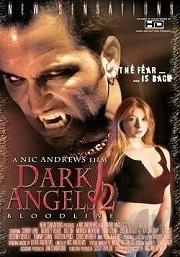 Dark Angels 2 - Bloodline 2005