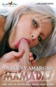 Dulces Y Amargas Mamadas Español
