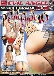 Evil Anal 10 (2009)