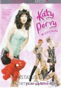 Katy Pervy The XXX Parody 2011