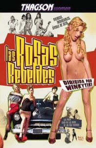 Las Rosas Rebeldes 2006