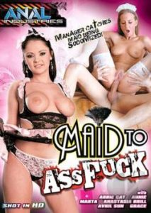 Maid To Ass Fuck 2013