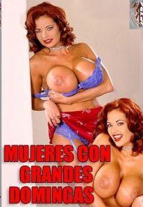 Mujeres Con Grandes Domingas Español