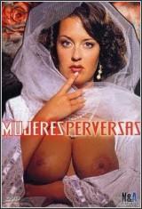 Mujeres Perversas Español