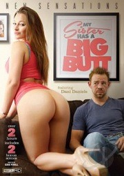My Sister Has A Big Butt 2014