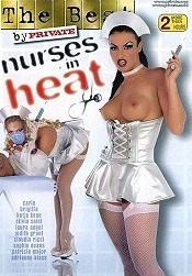 The Best By Private 48 Nurses In Heat 2009