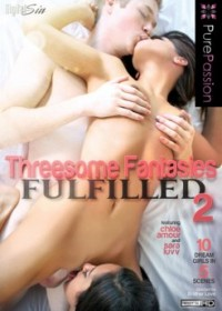 Threesome Fantasies Fulfilled 2 (2014)