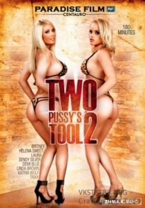 Two Pussy's Tool 2 (2009)