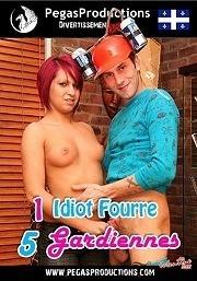1 Idiot Fourre 5 Gardiennes 2011