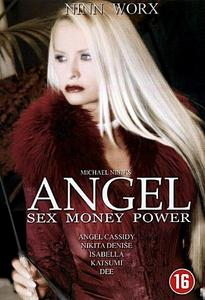 Angel Sex, Money, Power 2003 pelicula porno online