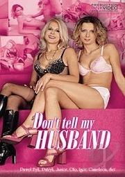 Don't Tell My Husband