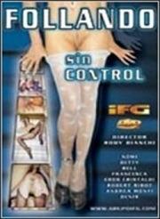 Follando sin Control 2003 Español