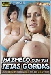 Hazmelo con tu Tetas Gordas 2010 Español