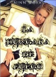 La Hungara de Fuego 2003 Español
