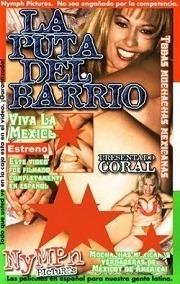 Peliculas completas porno mecicanas Pornover La Pelicula Completa De La Puta Del Barrio 2001 Gratis Peliculas Porno Online