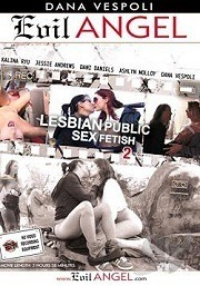 Lesbian Public Sex Fetish 2 (2015)