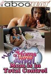 Moms Love Anal - Wenona - Mom Is In Total Control 2014