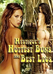 Mystique – Hottest Buns And Best Legs 2005