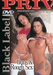 Private Black Label 23 - Guns And Rough Sex 2002