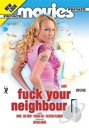 Private Movies 19 - Fuck Your Neighbour 2008