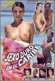 Sexo Duro en el Caribe 2006 Español