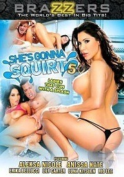 She's Gonna Squirt 5 (2014)
