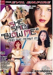 She Said Blow Me 2005