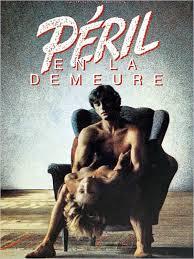 Película porno Péril en la demeure 1985 Sub Español XXX Gratis