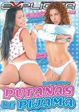 Película porno Putanas De Pijama 2013 Español XXX Gratis