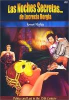 Película porno Las Noches Secretas de Lucrecia Borgia 1982 Español XXX Gratis